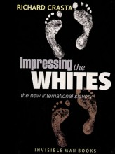 Impressing the Whites by Richard Crasta