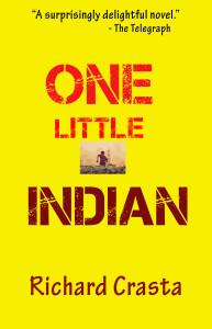 One Little Indian: A Novel